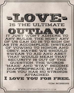 Love is the Ultimate Outlaw -printable quote