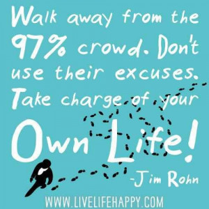 Take charge of your own life!