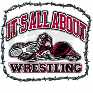 Wrestling Sayings Love This
