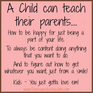 Motivational Quote on Parents: How to be happy for just being a part ...