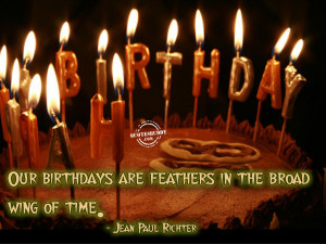 for forums: [url=http://www.quotesbuddy.com/birthday-quotes/birthdays ...