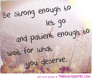 be-strong-enough-to-let-go-life-quotes-sayings-pictures.jpg