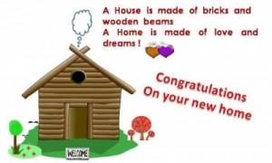 ... Messages: Congratulatory New Home Messages ,Greetings and Quotes