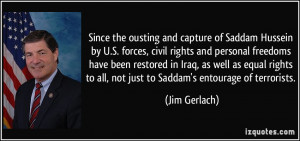 of Saddam Hussein by U.S. forces, civil rights and personal freedoms ...