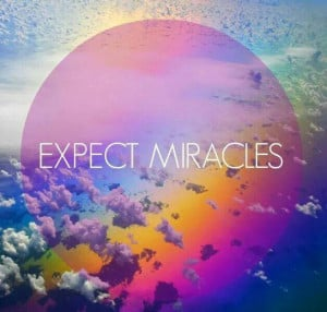 expect-miracles-quote