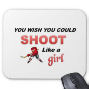 Shoot Like a Girl Quotes