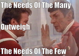 """Such as this famous Star Trek quote below, the entire quote is """"the ..."""