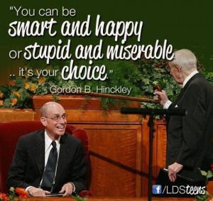 ... Hinckley, Presidents Hinckley, Church Stuff, Happy, Quote, U.S