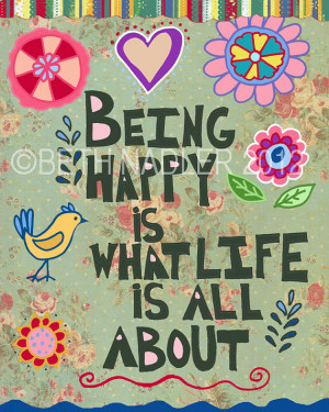 Being Happy Art Print--Wall Art--Inspirational--Quote