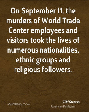 On September 11, the murders of World Trade Center employees and ...