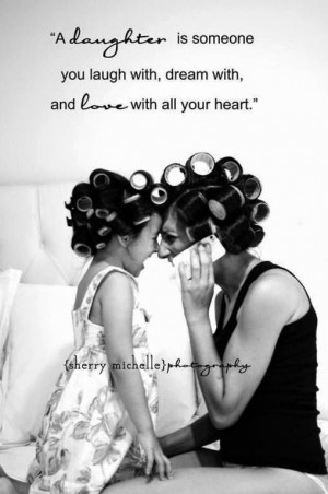 Mother Daughter Quotes: Touching Quotes Collection