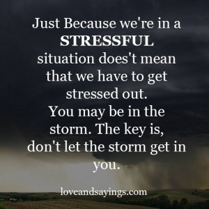 Stressful Situation doesn't mean that