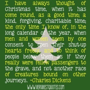 Christmas time quotes ~Charles Dickens