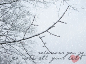 branches, nature, photography, quote, snow, tree, typography, winter