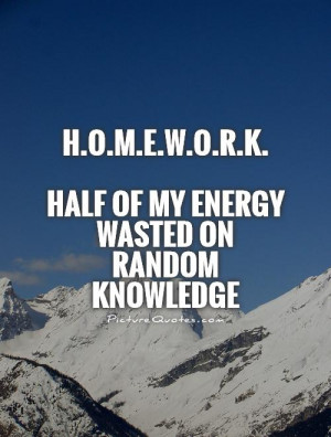 Homework Quotes and Sayings