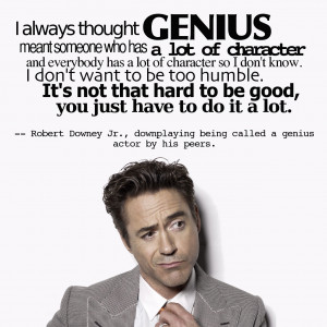 The Best 25 Robert Downing Jr. Quotes