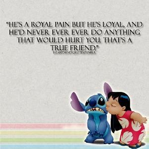Friend Quote - Lilo and Stitch by BarbaraTwilightPotter