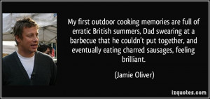 cooking memories are full of erratic British summers, Dad swearing ...