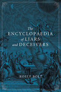 review of The Encyclopaedia of Liars and Deceivers, by Roelf Bolt