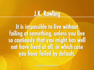 Rowling Live Without Fail Quotes