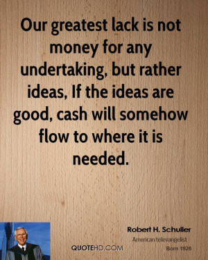 Robert H Schuller Quotes Money