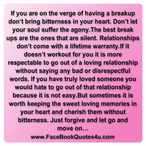 ... of having a breakup don t bring bitterness in your heart don t let