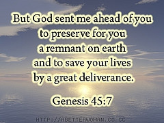 ... On Earth And To Save Our Lives By A Great Deliverance. ~ Bible Quotes