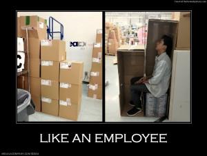 ... Boss? Nope, more LIKE AN EMPLOYEE! Happy Employee Appreciation Day