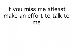 ... miss me #text #quote #quotes #miss someone quote #miss someone quotes
