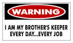 ... brother s keeper sticker item dw021 warning i am my brother s keeper