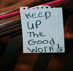 Keep Up the Good Work! Inspirational Quotes Qiqi Emma January 18 ...