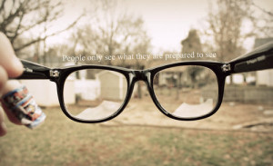 ... , glasses, inspiration, perception, photo, photography, quotes, words
