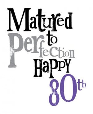 80th birthday quotes funny quotesgram