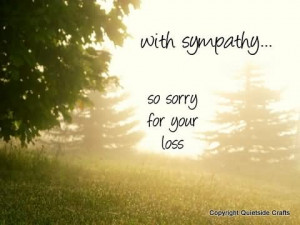 with-sympathy-so-sorry-for-your-loss.jpg#sorry%20for%20your%20loss ...