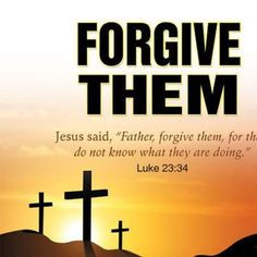 Bible Verses About Forgiving Others 005-07
