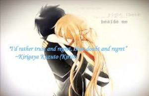 Sword Art Online - Kirigaya 'Kirito' Kazuto Quote by ...