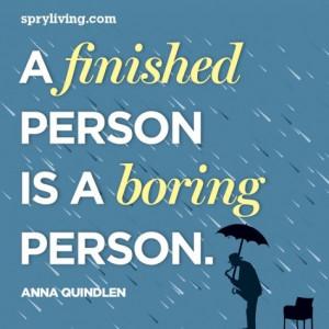 Anna Quindlen #quote --spryliving.com