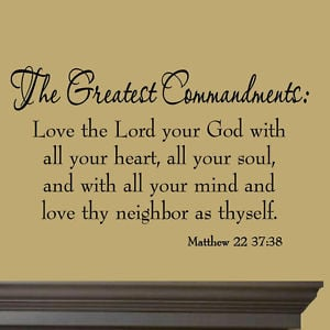 ... -Commandments-Love-Thy-Neighbor-Vinyl-Wall-Quotes-Bible-Decal-Prayer