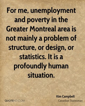 For me, unemployment and poverty in the Greater Montreal area is not ...