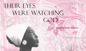 Brief Review: Their Eyes Were Watching God