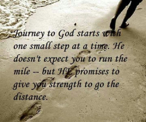 Life Quotes, God Inspiration, Faith, Small Step, Journey, Amazing ...