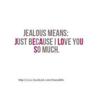 love you, jealous, love, quote, text, words