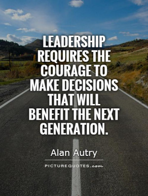 Leadership Quotes Alan Autry Quotes