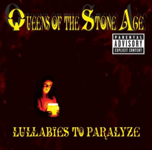 uuLyrics » Queens of the Stone Age » Lullabies to Paralyze