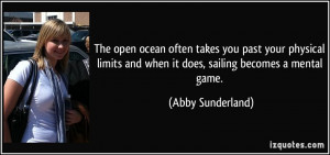 The open ocean often takes you past your physical limits and when it ...