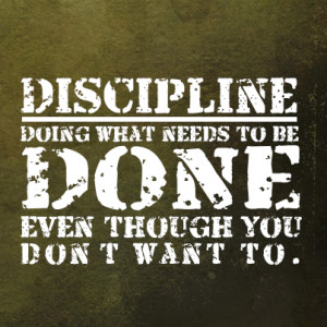 discipline picture quote motivation