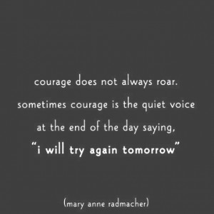 STAAK QUOTES: Courage to Try Again