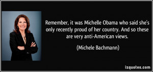 Remember, it was Michelle Obama who said she's only recently proud of ...