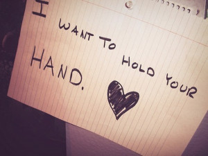 want to hold your hand heart