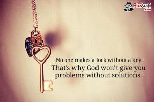 You Really Like This Islamic Quote . No one makes a lock without key ...